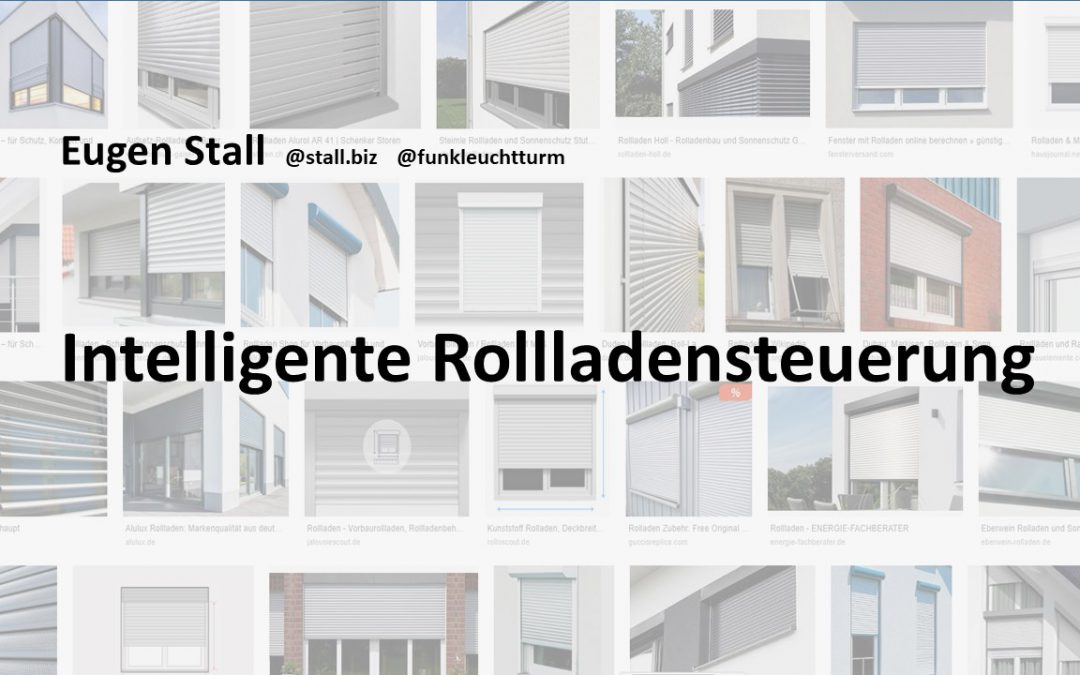 Homematic Usertreffen 2019: Intelligente Rollladensteuerung